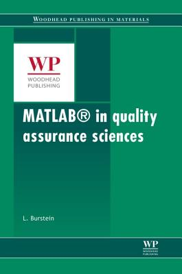 Matlab® in Quality Assurance Sciences By Burstein, Leonid
